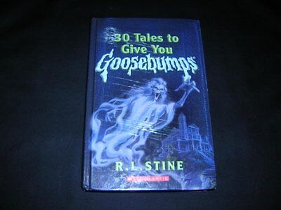 30 Tales to Give You Goosebumps by R. L. Stine