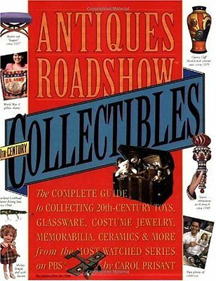 Antiques Roadshow Collectibles: The Complete Guide