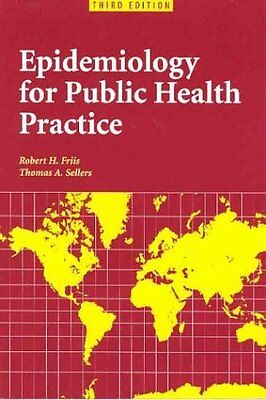 Epidemiology for Public Health Practice, Third Edition by Friis Robert H., Selle