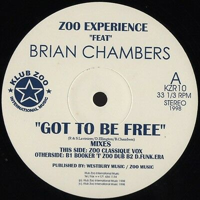 Zoo Experience Feat. Bryan Chambers Got To Be Free Vinyl Single 12inch