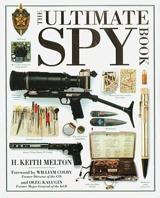 The Ultimate Spy Book by H. Keith Melton
