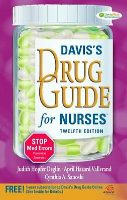 Daviss Drug Guide for Nurses by Judith Hopfer Deglin PharmD, April Hazard Valle
