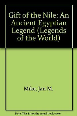 Gift of the Nile: An Ancient Egyptian Legend (Lege