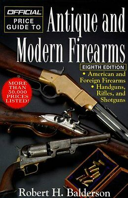 Official Price Guide to Antique and Modern Firearm