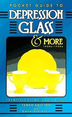 Pocket Guide to Depression Glass & More 1920S-1960s: 1920S-1960s by Gene Florenc