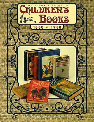 Collectors Guide to Childrens Books, 1850 to 195