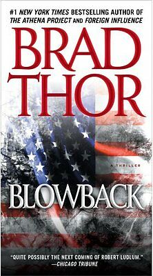 Blowback: A Thriller (The Scot Harvath Series) by Brad Thor