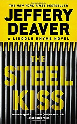 The Steel Kiss (A Lincoln Rhyme Novel) by Jeffery Deaver