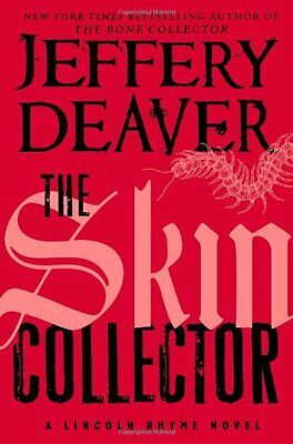 The Skin Collector (Lincoln Rhyme) by Jeffery Deaver