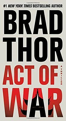 Act of War: A Thriller (The Scot Harvath Series) by Brad Thor