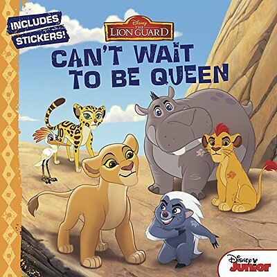 The Lion Guard Cant Wait to Be Queen by Disney Book Group