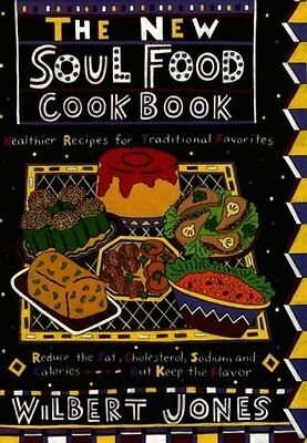 The New Soul Food Cookbook: Healthier Recipes for