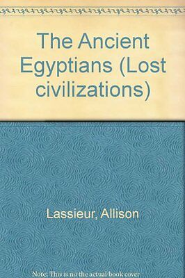 Lost Civilizations - The Ancient Egyptians