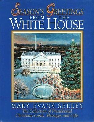 Seasons Greetings from the White House: The Colle