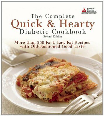 The Complete Quick & Hearty Diabetic Cookbook: More Than 200 Fast, Low-Fat Recip