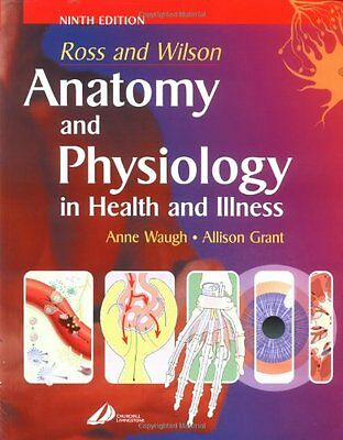 Ross and Wilson Anatomy and Physiology in Health and Illness By .9780443064685