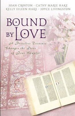 Bound by Love (Inspirational Romance Collection)