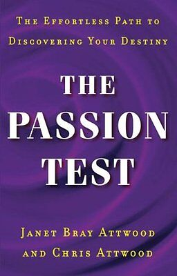 The Passion Test: The Effortless Path to Discovering Your Destiny by Janet Attwo