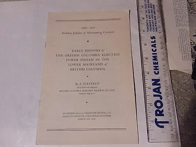 1886-1936 History Of B.c. Electric Power System In The Lower Mainland Of B.c.