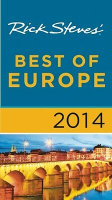 Rick Steves Best of Europe 2014 by Rick Steves