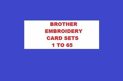 Brother Cards 1- 65 Embroidery Designs Pes,hus,jef,vp3 & Dst Machines On Cd,usb