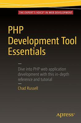 Russell, Chad: PHP Development Tool Essentials