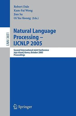 Natural Language Processing -- IJCNLP 2005