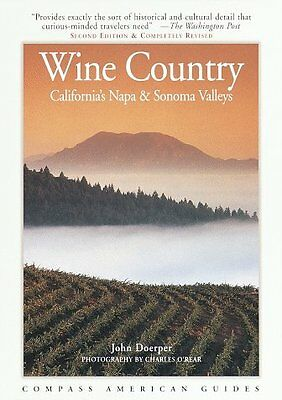 Compass American Guides : Wine Country : Californi