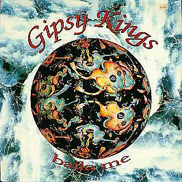 Gipsy Kings - Baila Me - Columbia - 1991 #747731