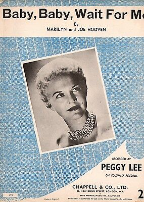 PEGGY LEE   Baby Baby Wait For Me    ORIGINAL 1957 British SONG SHEET MUSIC