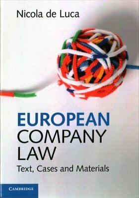 European Company Law: Text, Cases and Materials by Nicola De Luca (Paperback,...
