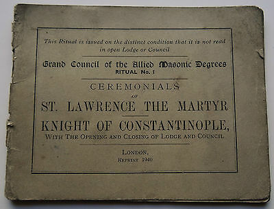 Ceremonials of St Lawrence, Knight of Constantinople (1940 Masonic Book)