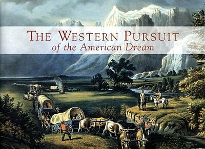 The Western Pursuit of the American Dream: Selecti