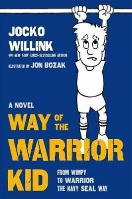 NEW Way of the Warrior Kid By Jocko Willink Hardcover Free Shipping