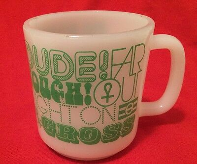 Vintage Hippie Sayings 70's Milk Glass Coffee Mug Far Out Dude Gross Right On