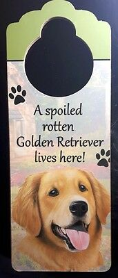 New GOLDEN RETRIEVER Door Knob Handle Hanger Wooden Sign Spoiled Rotten Dog