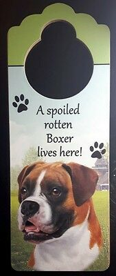 New BOXER Door Knob Handle Hanger Wooden Sign Spoiled Rotten Dog