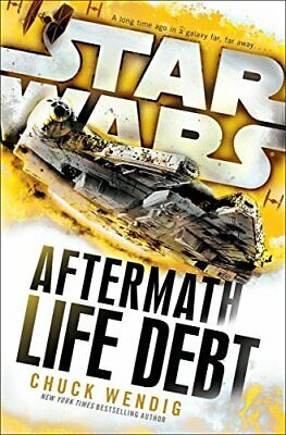 Star Wars: Aftermath: Life Debt by Wendig, Chuck Book The Cheap Fast Free Post