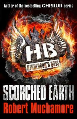 Henderson`s Boys: Scorched Earth - Robert Muchamore - Acceptable - Paperback