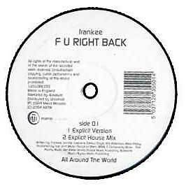 Frankee - F U Right Back - All Around The World - 2004 #127727