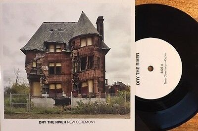 "DRY THE RIVER - New Ceremony - 7"" Vinyl - Limited to 500 Copies"