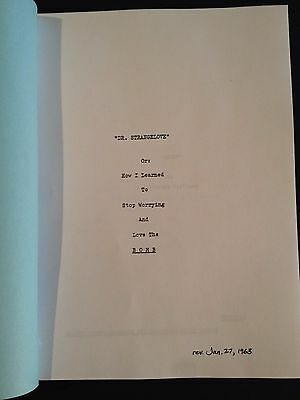 DR. STRANGELOVE 1963 Screenplay by Stanley Kubrick Peter Sellers George C. Scott