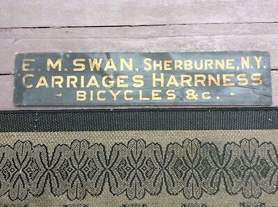 Antique Painted Wood Trade Sign Carriages Harness Bicycles EM Swan Sherburne NY