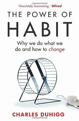 The Power of Habit: Why We Do What We Do, and How to Change By  .9781847946249