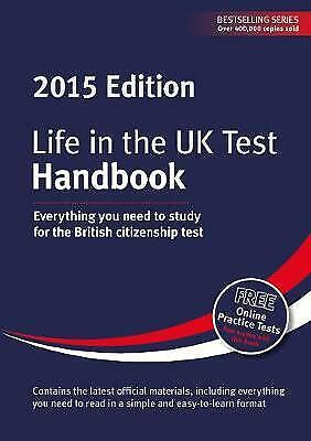 Life in the UK Test: Handbook 2015: Everything You Need to Study for the British