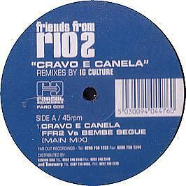 Friends From Rio - Cravo E Canela (Remixes) - Far Out - 2000 #319366
