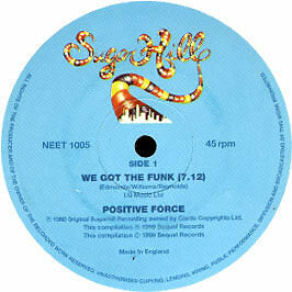 Positive Force / Funky 4 + 1 - We Got The Funk / That's The Joint - 1999 #26066
