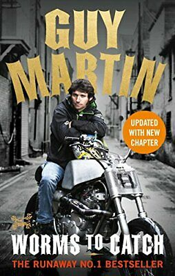 Guy Martin: Worms to Catch by Martin, Guy Book The Cheap Fast Free Post