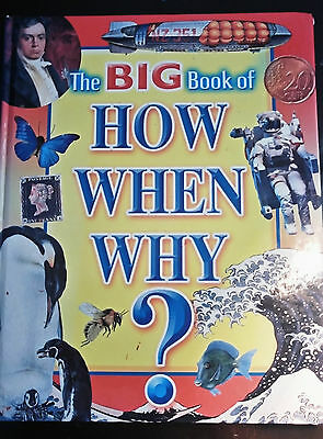 The Big Book of How When Why? Hardback