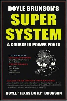 Doyle Brunson's Super System: A Course in Power P... by Brunson, Doyle Paperback